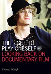 The Right to Play OneselfLooking Back on Documentary Film