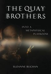The Quay BrothersInto a Metaphysical Playroom$