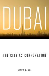 Dubai, the City as Corporation