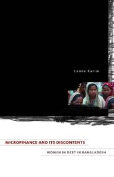 Microfinance and Its Discontents – Women in Debt in Bangladesh - Minnesota Scholarship Online