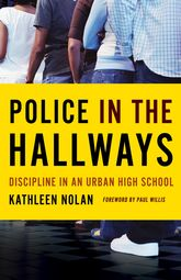 Police in the HallwaysDiscipline in an Urban High School