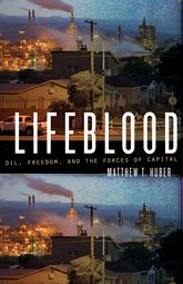 LifebloodOil, Freedom, and the Forces of Capital