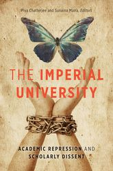 The Imperial University – Academic Repression and Scholarly Dissent - Minnesota Scholarship Online