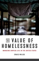 The Value of HomelessnessManaging Surplus Life in the United States$