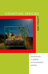 Counting SpeciesBiodiversity in Global Environmental Politics